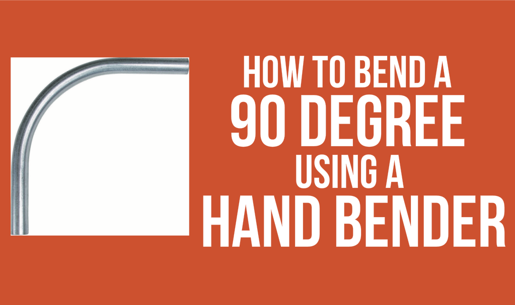 how to bend a 90 degree emt