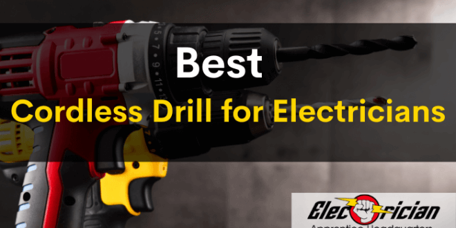best cordless drill for electricians (1)