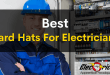 best hard hats for electricians