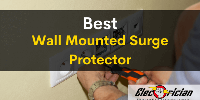 best wall mounted surge protector